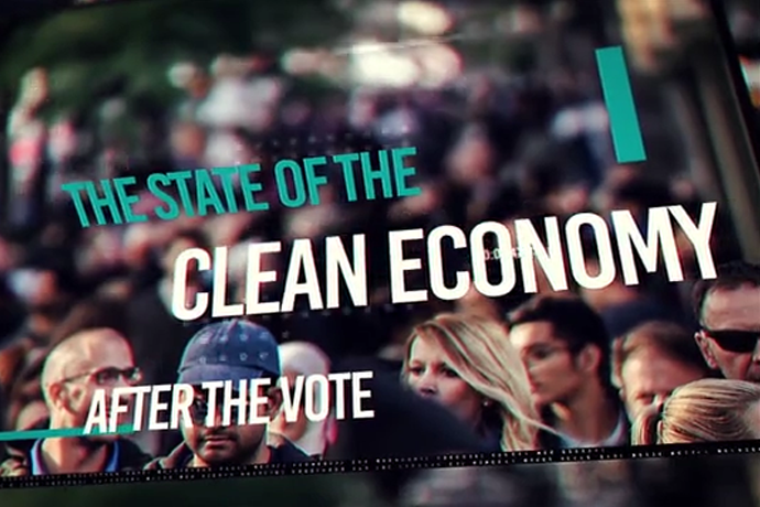 The State of the Clean Economy After the Vote