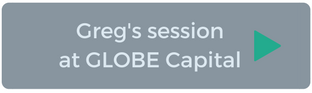 Greg's session at GLOBE Capital
